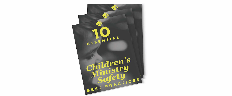 10_Essential_Childrens_Ministry_Safety_Best_Practices.jpg