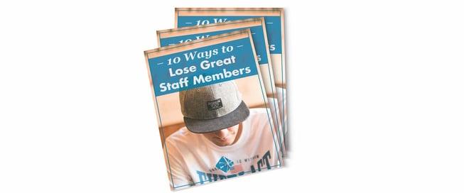 10_Ways_to_Lose_Great_Staff_Members-2.jpg