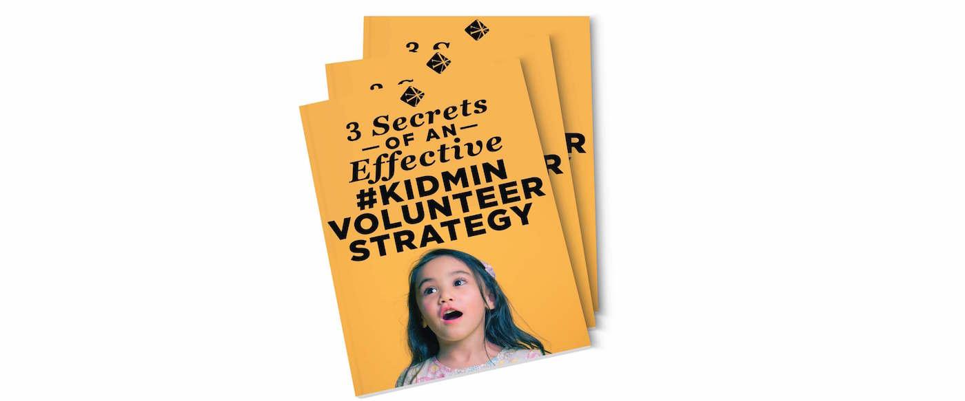 3_Secrets_of_an_Effective_KidMin_Volunteer_Strategy.jpg
