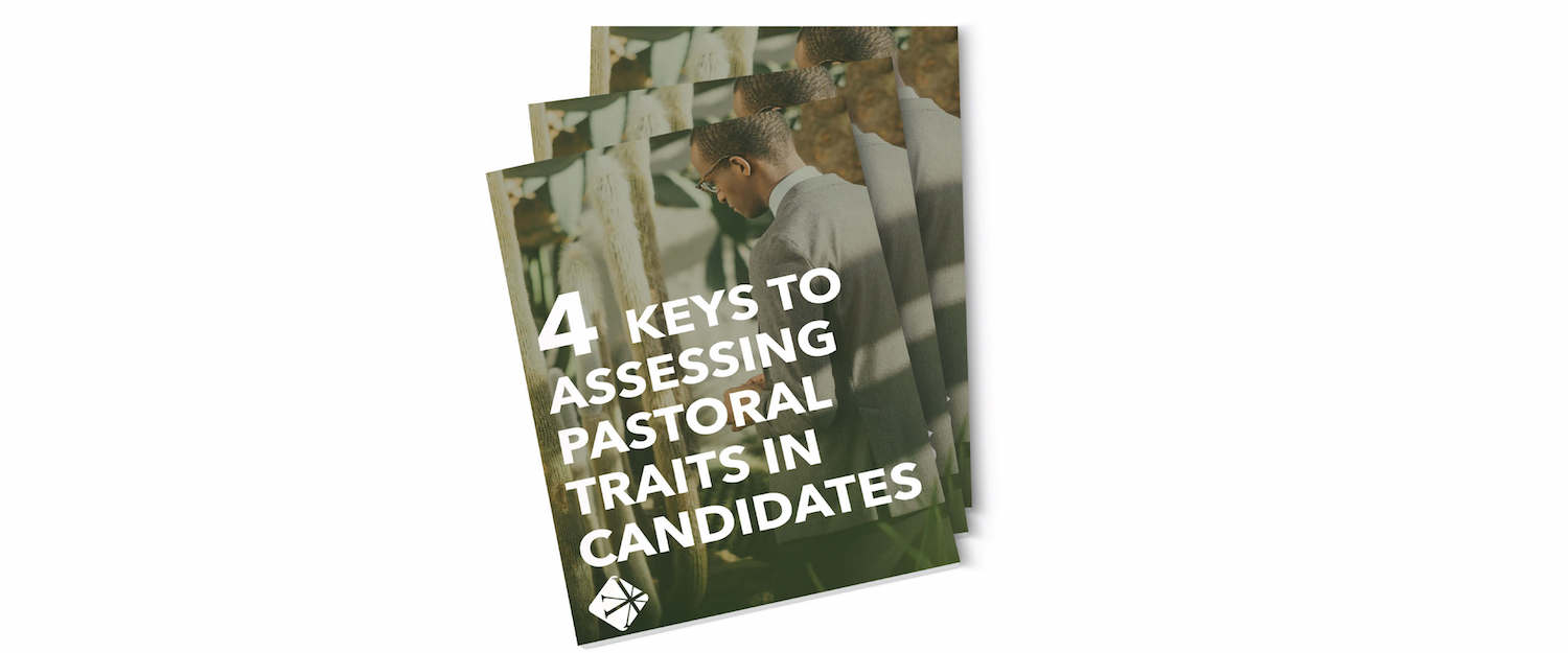 4_Keys_to_Assessing_Pastoral_Traits_in_Candidates.jpg