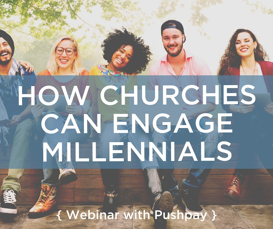 How Churches Should Engage Millennials Webinar