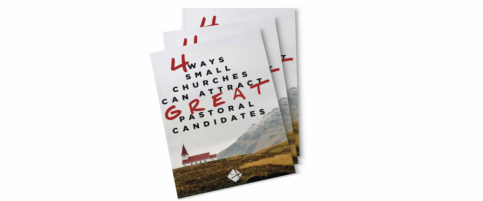 4_Ways_Small_Churches_Attract_Pastoral_Candidates